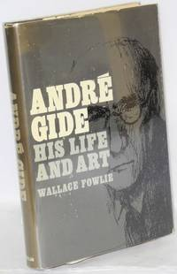André Gide; his life and art