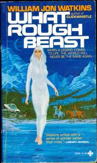 What Rough Beast by William Jon Watkins - Paperback - First Edition, 1st printing - 1980 - from Coastal Collections and Biblio.com