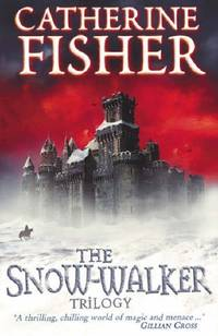 "The Snow-Walker Trilogy: ""The Snow-walker's Son"", ""The Empty Hand"",..."