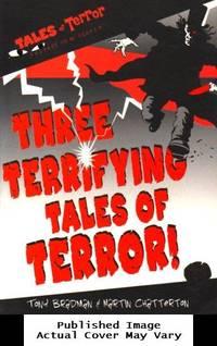 Three Terrifying Tales of Terror!