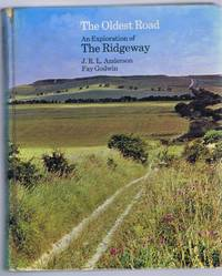 The Oldest Road, An Exploration of the Ridgeway