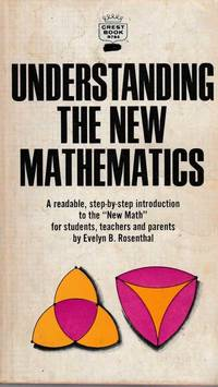 Understanding The New Mathematics