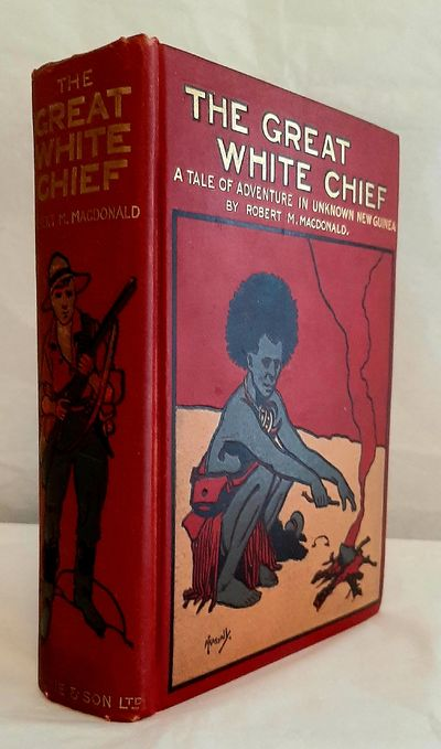 The Great White Chief. A Story of...