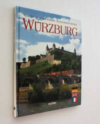 Wurzburg by Renate and Roger Rossing - 1997