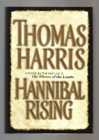 Hannibal Rising  - 1st Edition/1st Printing