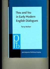 Philadelphia; (2002): John Benjamins Publishing Co. Octavo. 339p. appendices; index. The You-Thou us...