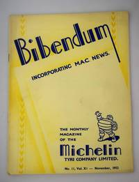Bibendum: The House Magazine of the Michelin Tyre Co Ltd Stoke On Trent { Incorporating M.A.C News }: Number No 11,  Vol XI  November 1952