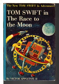 image of TOM SWIFT IN THE RACE TO THE MOON: The New Tom Swift, Jr Adventures, series #12.