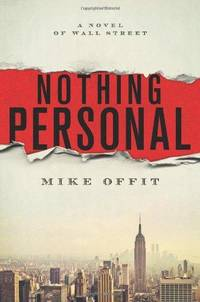 Nothing Personal: A Novel of Wall Street