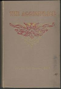 ACCOMPLICE by  Frederick Trevor Hill - First Edition - 1905 - from Gibson's Books and Biblio.com
