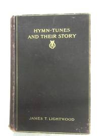 Hymn Tunes And Their Story
