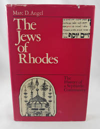The Jews of Rhodes: The History of a Sephardic Community