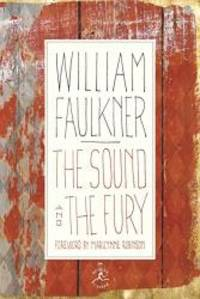 image of The Sound and the Fury: The Corrected Text with Faulkner's Appendix (Modern Library 100 Best Novels)