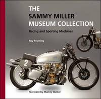 The Sammy Miller Museum Collection: Racing and Sporting Machines by Roy Poynting - Paperback - from S. Bernstein & Co.  and Biblio.com