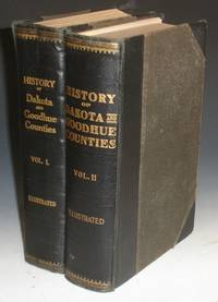image of History of Dakota and Goodhue Counties, Minnesota, (2 Volume Set)