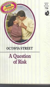 A Question Of Risk (Silhoutte Romance #758)