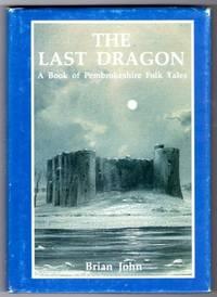 Last Dragon: Book of Pembrokeshire Folk Tales