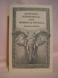 image of APARTHEID, SUPERSTRINGS, AND MORDECAI THUBANA