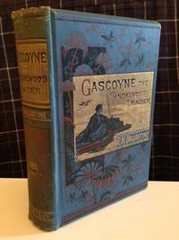 Gascoyne:  the sandal-wood trader, a tale of the Pacific
