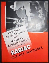 image of Rock Drill Can Be Cut Faster with Radiac Abrasive Discs Operated on Radiac Cut-Off Machines