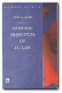 Gen Principles EC Law (Law Ser. )