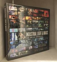 image of Industrial Light & Magic; The Art of Innovation