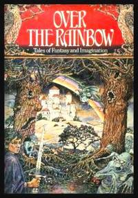 image of OVER THE RAINBOW - Tales of Fantasy and Imagination