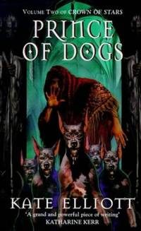 Prince of Dogs (Crown of Stars, Book 2)