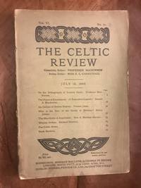 image of The Celtic Review Vol. VI  July 15, 1909 No. 21.