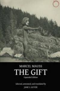 The Gift: Expanded Edition by Marcel Mauss - Paperback - 2016-08-04 - from Books Express and Biblio.co.uk