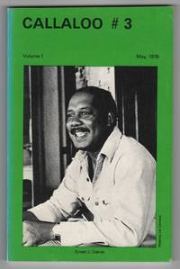 Callaloo : A Black South Journal of Arts and Letters 3 (Volume 1, Number 3; May 1978) - Ernest J. Gaines : A Special Issue by  et al  Michel Fabre - Paperback - 1st edition - 1978 - from Philip Smith, Bookseller (SKU: M2914)
