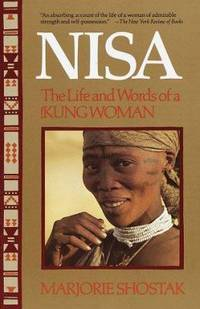 Nisa, the Life and Words of a Kung Woman