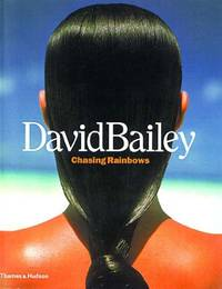 David Bailey: Chasing Rainbows
