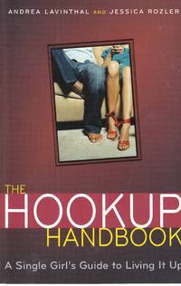 image of The Hookup Handbook A Single Girl's Guide to Living it Up