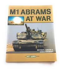 M1 Abrams at War (The At War Series)