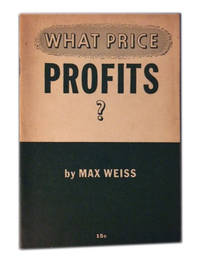 What Price Profits?