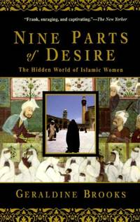 image of Nine Parts of Desire: The Hidden World of Islamic Women