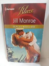 Sealed With a Kiss by Jill Monroe - Paperback - 2010 - from Fleur Fine Books and Biblio.com