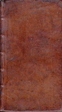 Aphorismi  de Cognoscendis et curandis Morbis in usum Doctrinae domesticae digesti... Editio nova, caeteris auctior & emendatior (1728). [BOUND WITH:] Herman BOERHAAVE, Libellus de Materie Medica et Mediorum Formulis quae serviunt Aphorismis de Cognoscendis et Curandis Morbis. Nova Editio coeteris auctior & emendatior (1720)
