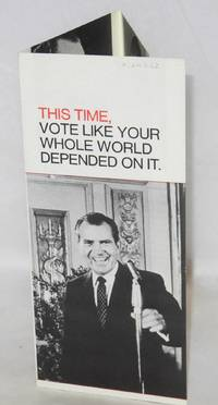 image of This time, vote like your whole world depended on it