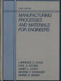 image of Manufacturing Processes and Materials for Engineers