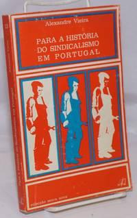 image of Para a Historia do Sindicalismo em Portugal