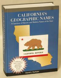 California's Geographic Names: A Gazetteer of Historic and Modern Names of the State