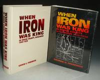 image of When Iron Was King in Dodge County, Wisconsin, 1845-1928; Foreword By Robert E. Owen
