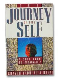 The Journey of the Self: A Sufi Guide to Personality