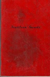 Seattlean Secrets A Soft Cover Cookbook