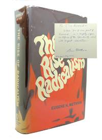 image of THE RISE OF RADICALISM The Social Psychology of Messianic Extremism