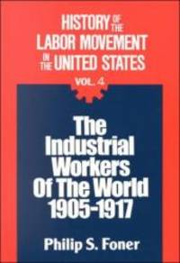 image of History of the Labor Movement in the United States: Industrial Workers of the World