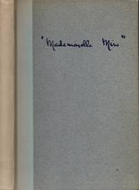 """Mademoiselle Miss"""": Letters from an American Girl Serving with The Rank of Lieutenant in a..."""