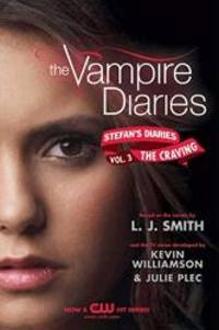 image of The Vampire Diaries: Stefan's Diaries #3: The Craving
